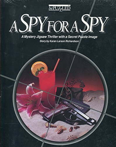 9780922242443: A Spy For A Spy Mystery Jigsaw Thriller With A Secret Puzzle Image by Bepuzzled