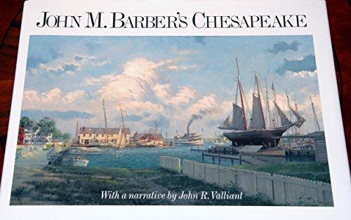 John M. Barber's Chesapeake: Valliant, John R.