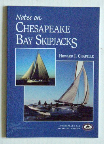 9780922249077: Notes on Chesapeake Bay Skipjacks