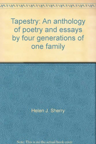 9780922273010: Tapestry: An anthology of poetry and essays by four generations of one family