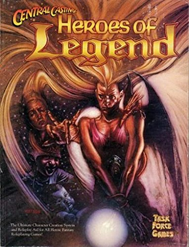 9780922335701: Central Casting: Heroes of Legend (2nd Edition)