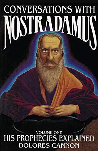 9780922356010: 001: Conversations with Nostradamus: His Prophecies Explained, Vol. 1