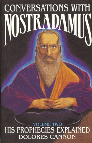 9780922356027: Conversations with Nostradamus: His Prophecies Explained, Vol. 2