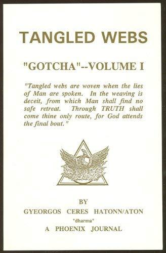 9780922356621: Tangled Webs: Gotcha, Vol. 1 (A Phoenix Journal)