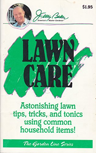 9780922433087 Lawn Care Tips Tricks And Good Advice Fro Jerry Baker Garden Line