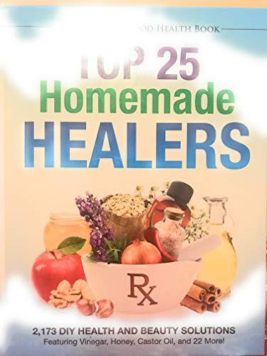 Top 25 Homemade Healers 2,173 DIY Health: Jerry Baker