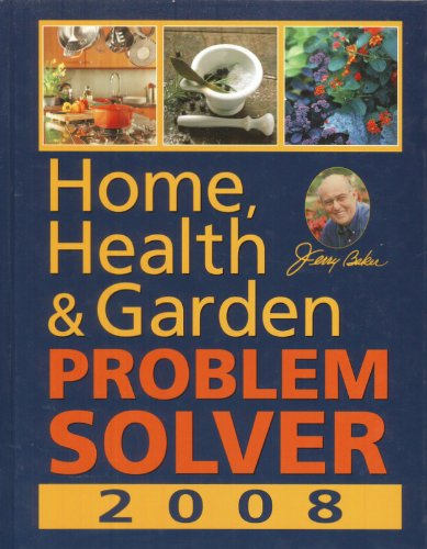 Home, Health & Garden Problem Solver 2008 (0922433852) by Jerry Baker
