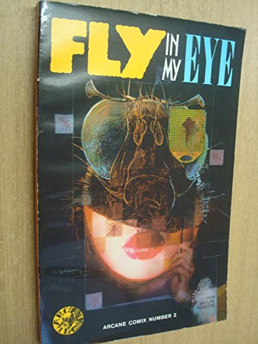 Fly in My Eye: An Anthology of: Shirley, John; Lovelle,
