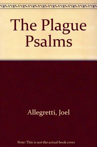 The Plague Psalms: Joel Allegretti
