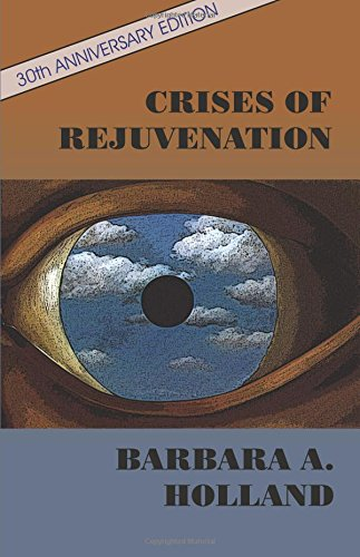 Crises of Rejuvenation: Holland, Barbara A.