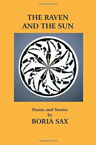 9780922558438: The Raven and the Sun: Poems and Stories