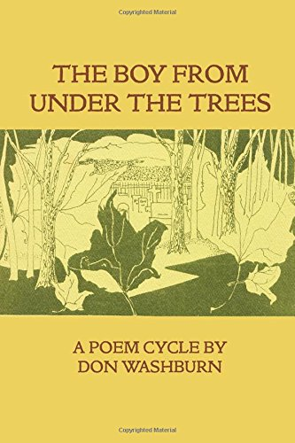 The Boy From Under The Trees.: Washburn, Don.