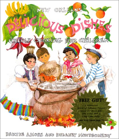9780922589364: Delicious Dishes : Creole Cooking For Children
