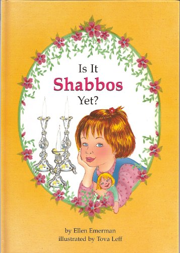 9780922613229: Is It Shabbos Yet?