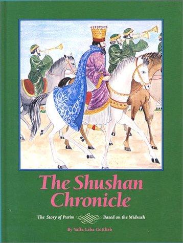 9780922613397: The Shushan Chronicle: The Story of Purim