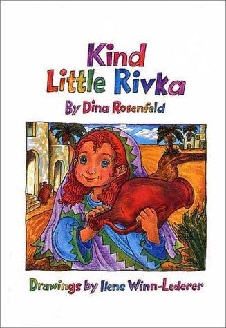 9780922613441: Kind Little Rivka (The Little Greats Series)