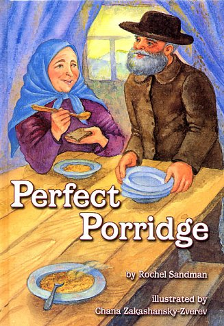 9780922613922: Perfect Porridge - A story about Kindness