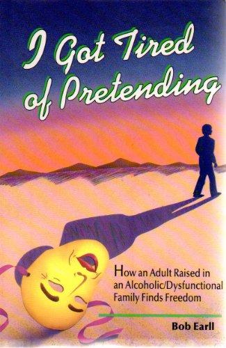 9780922641697: I Got Tired of Pretending