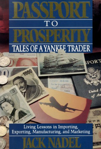 9780922658008: Passport to Prosperity: Tales of a Yankee Trader