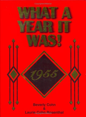 9780922658015: 1955 What A Year It Was Book, 1st edition: 62nd Birthday or 62nd Anniversary