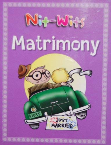 Nit-wits Matrimony (Dudley says - One of the keys to a happy marriage is a bad memory): n/a