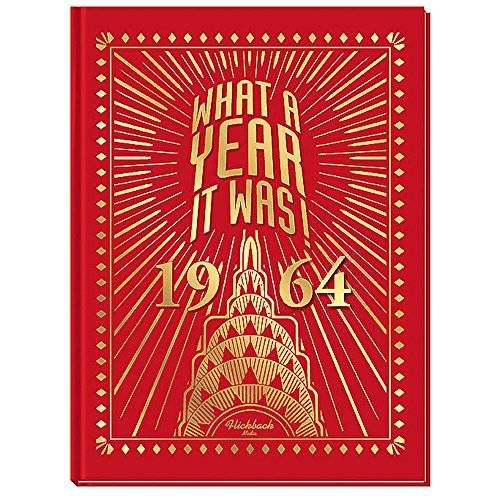 9780922658244: 1964 What a Year It Was! Nostalgic Birthday or Anniversary Coffee Table Book - (1st Edition)
