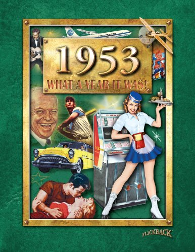 9780922658312: 1953 What A Year It Was Book: Happy 65th Birthday or 65th Anniversary Present