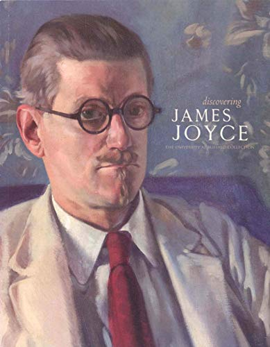 Discovering James Joyce: The University At Buffalo Collection
