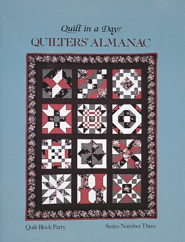 9780922705344: Quilt in a Day: Quilters Almanac