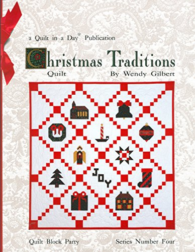 9780922705399: Christmas Traditions Quilt (Quilt in a Day Series)