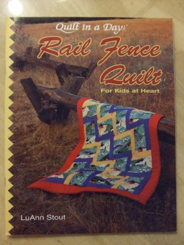 9780922705443: Rail Fence Quilt for Kids at Heart