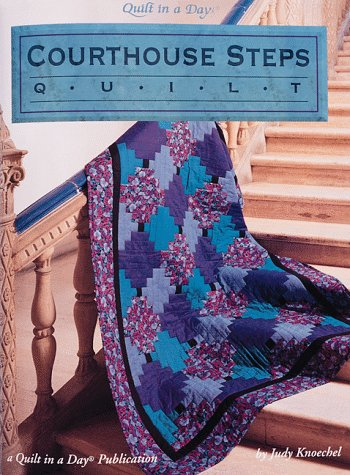 9780922705467: Courthouse Steps Quilt