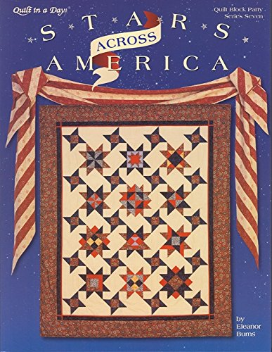 Stars Across America (Quilter's Block Party, No. 7) (9780922705894) by Eleanor Burns