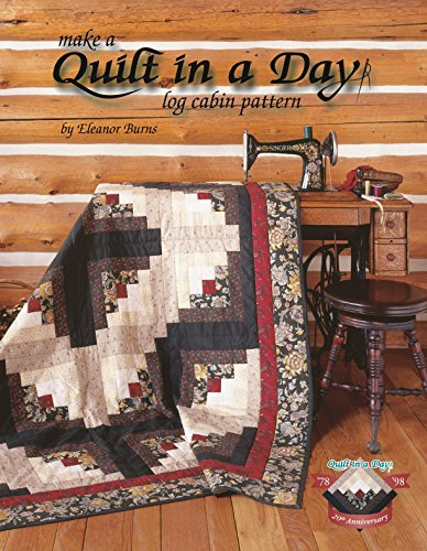 9780922705986: Make a Quilt in a Day Log Cabin Pattern: Log Cabin Pattern