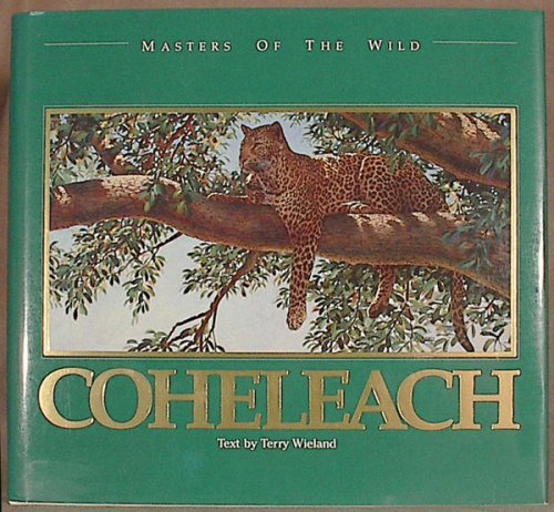 9780922724000: Guy Coheleach (Masters of the Wild)