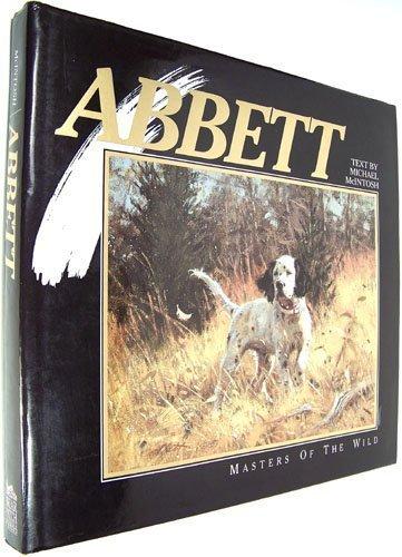 9780922724048: Robert Abbett (Masters of the Wild)