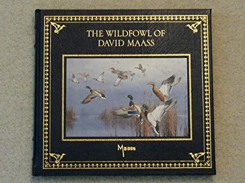 The Wildfowl Art of David Maass **: David; Txt Michael