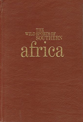 The Wild Sports of Southern Africa: William Harris