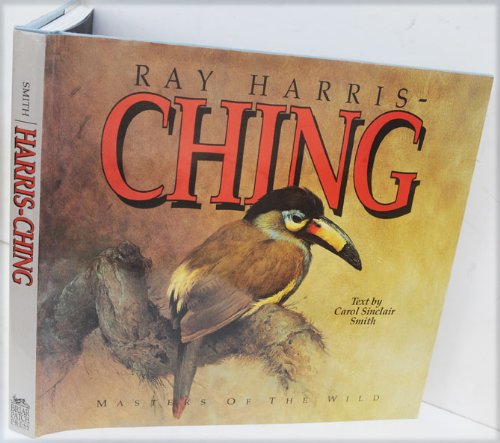 RAY HARRIS-CHING Journey of an Artist (Masters of the Wild)