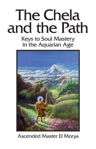 9780922729333: The Chela and the Path: Keys to Soul Mastery in the Aquarian Age