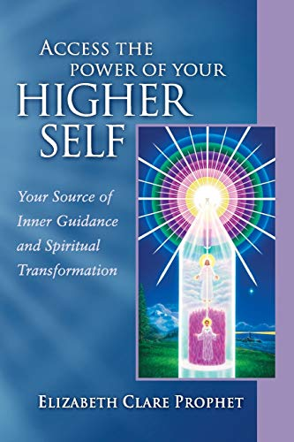 9780922729364: Access The Power Of Your Higher Self: Your Source of Inner Guidance and Spiritual Transformation (Pocket Guides to Practical Spirituality)