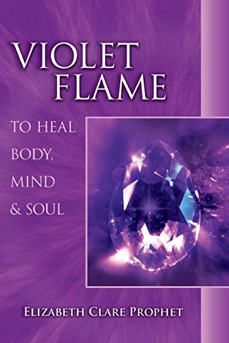 9780922729371: Violet Flame To Heal Body, Mind And Soul (Pocket Guide to Practical Spirituality)