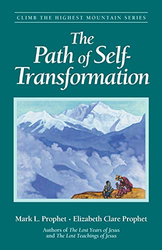 9780922729548: Path of Self Transformation (Climb the Highest Mountain Series)