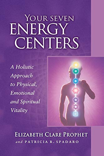 9780922729562: Your Seven Energy Centers: A Holistic Approach to Physical, Emotional and Spiritual Vitality (Pocket Guides to Practical Spirituality, 6)
