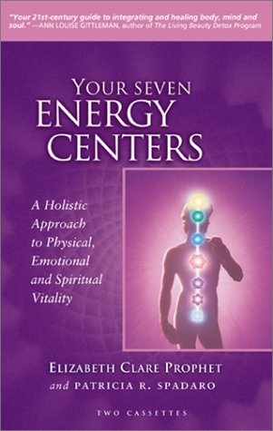 9780922729739: Your Seven Energy Centers: A Holistic Approach to Physical, Emotional, and Spiritual Vitality