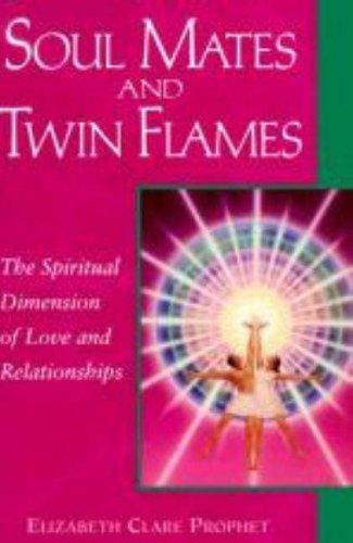 9780922729753: Soul Mates And Twin Flames: The Spiritual