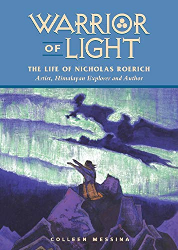 9780922729791: Warrior of Light: The Life of Nicholas Roerich (Masters of Life Series)