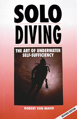 9780922769131: Solo Diving