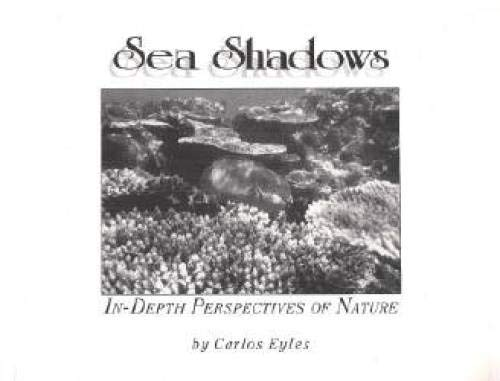 9780922769193: Sea Shadows: In-Depth Perspectives of Nature