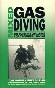 9780922769414: Mixed Gas Diving: The Ultimate Challenge for Technical Diving